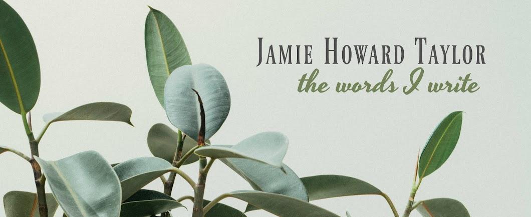 Jamie Howard Taylor