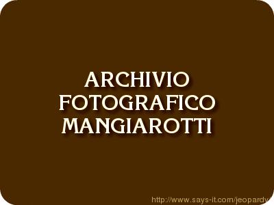 Archivio Foto Mangiarotti