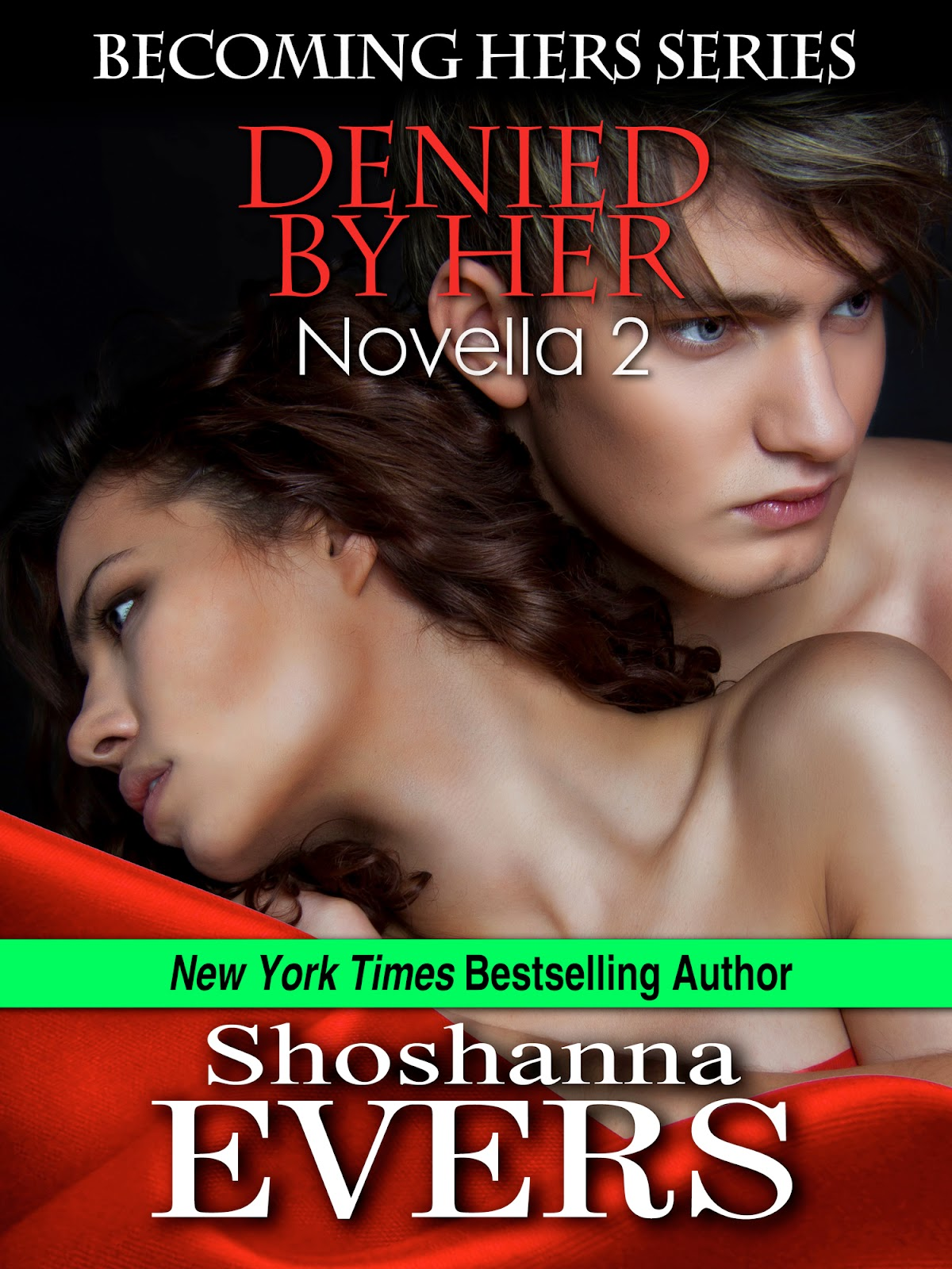Denied by Her by Shoshanna Evers