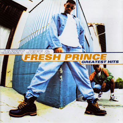 DJ Jazzy Jeff  The Fresh Prince  Greatest Hits