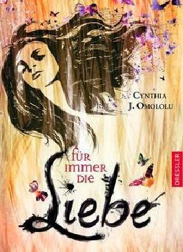 http://www.dressler-verlag.de/buecher/jugendbuecher/details/titel/3-7915-1507-1/16892/29624/Autor/Cynthia%20J./Omololu/F%FCr_immer_die_Liebe.html