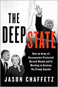 Jason Chaffetz: The Deep State