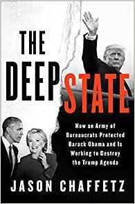 Jason Chaffetz: The Deep State