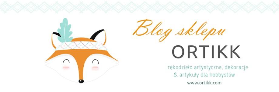 Blog sklepu internetowego ORTIKK