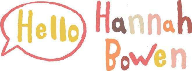 Hello Hannah Bowen