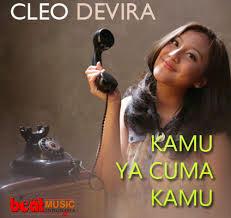 Lirik Cleo Devira Kamu ya Cuma Kamu