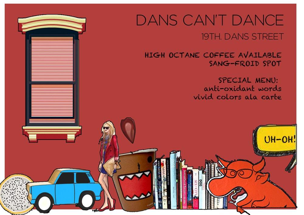 DANS CAN'T DANCE
