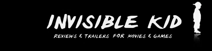 Reviews & Trailers for Movies & Games | InvisibleKid.org