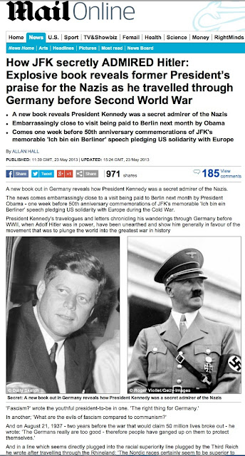 How JFK Secretly admired Hitler. DAILY MAIL article  May  23, 2013