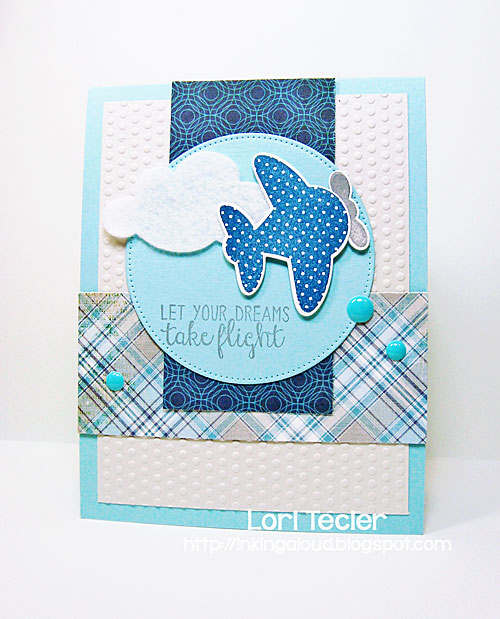 Let Your Dreams Take Flight card-designed by Lori Tecler/Inking Aloud-stamps from Reverse Confetti