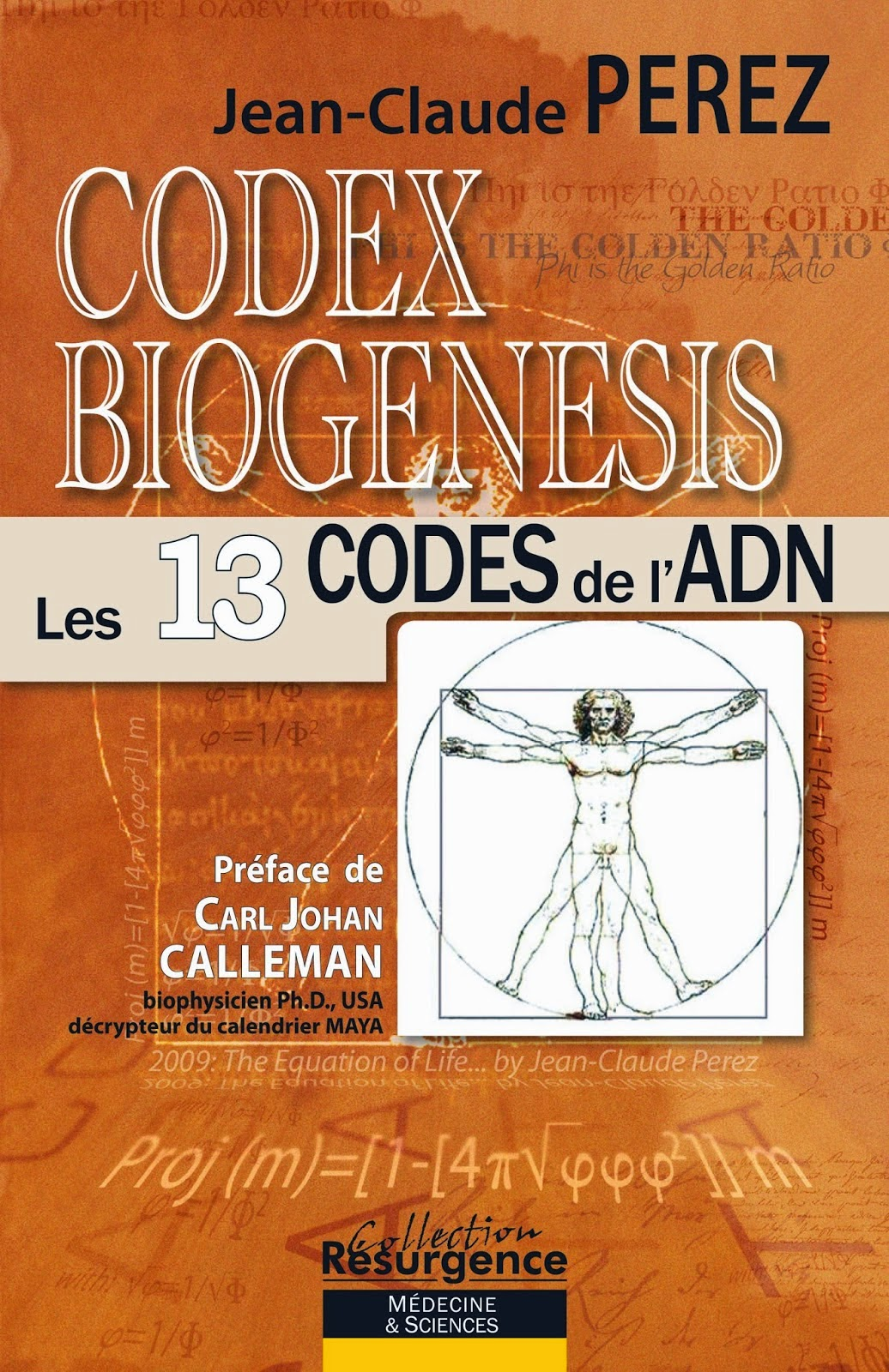 "THE ""MASTER"" PHYSICIST' JEAN CLAUDE PEREZ: ""CODEX BIOGENESIS"""