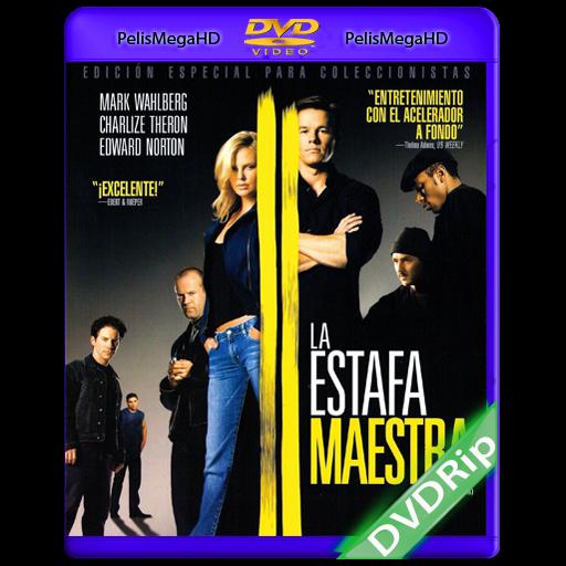La Estafa Maestra (2003) DVDRip Español Latino