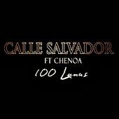 Calle Salvador - 100 Lunas (feat. Chenoa)