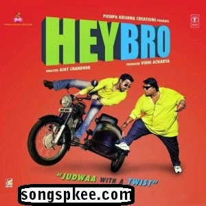 Hey Bro 2015 MP3 Songs.pk