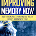Improving Memory Now - Free Kindle Non-Fiction
