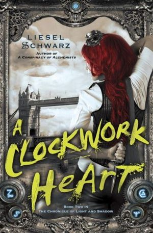Book Cover Clockwork Heart by Liesel Schwarz