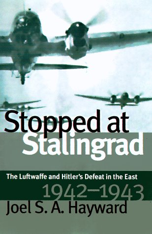 Stopped at Stalingrad Joel Hayward