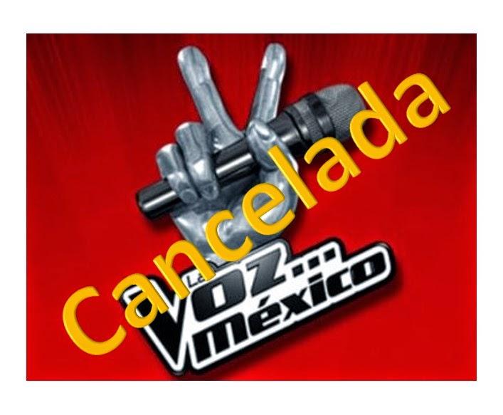 La Voz México 2015 Cancelada