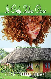 It Only Takes Once, Book 1 of Susan's Irish Village of Ballydara series
