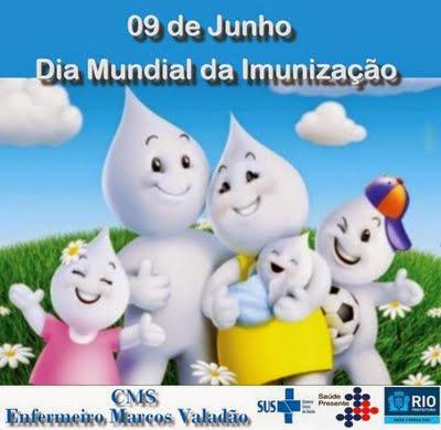 09 DE JUNHO DIA MUNDIAL DA IMUNIZAÇÃO