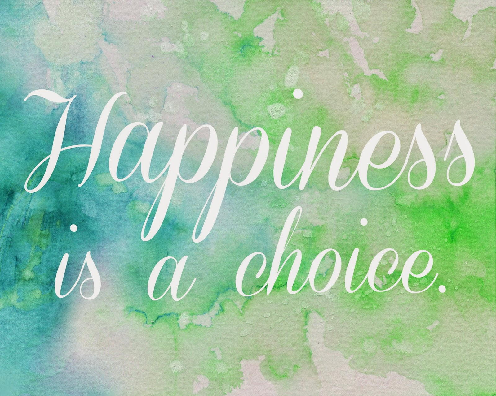 The Craft Patch Happiness Is A Choice Free Printable