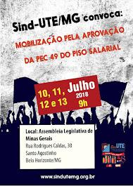 Sind-UTE/MG convoca: Mobilização pela aprovação da PEC 49 do Piso Salarial.