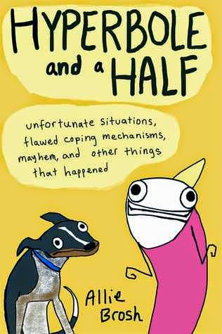 Book cover for Hyperbole and a Half by Allie Brosh