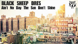 [OK-Tho Premier] Black Sheep Dres ft Jarobi & Yaw - Ain't No Day the Sun Don't Shine (Lyric Video)