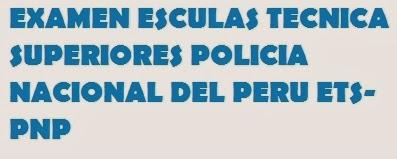 ets pnp 8 9 10 enero 2014 policia nacional del peru esan enero 2014