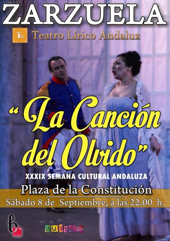 """ZARZUELA """"LA CANCIÓN DEL OLVIDO"""" EN LA 39 SEMANA CULTURAL ANDALUZA"""