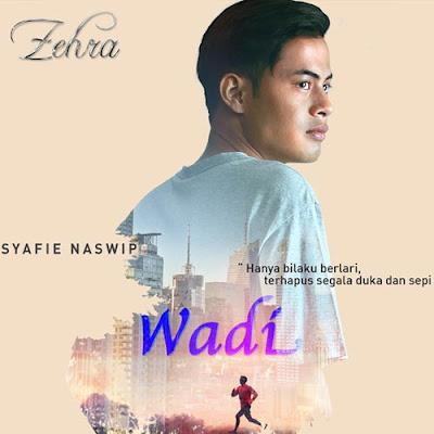Wadi (2015) Zehra TV3, Tonton Full Telemovie, Tonton Telemovie Melayu, Tonton Drama Melayu, Tonton Drama Online, Tonton Drama Terbaru, Tonton Telemovie Melayu.