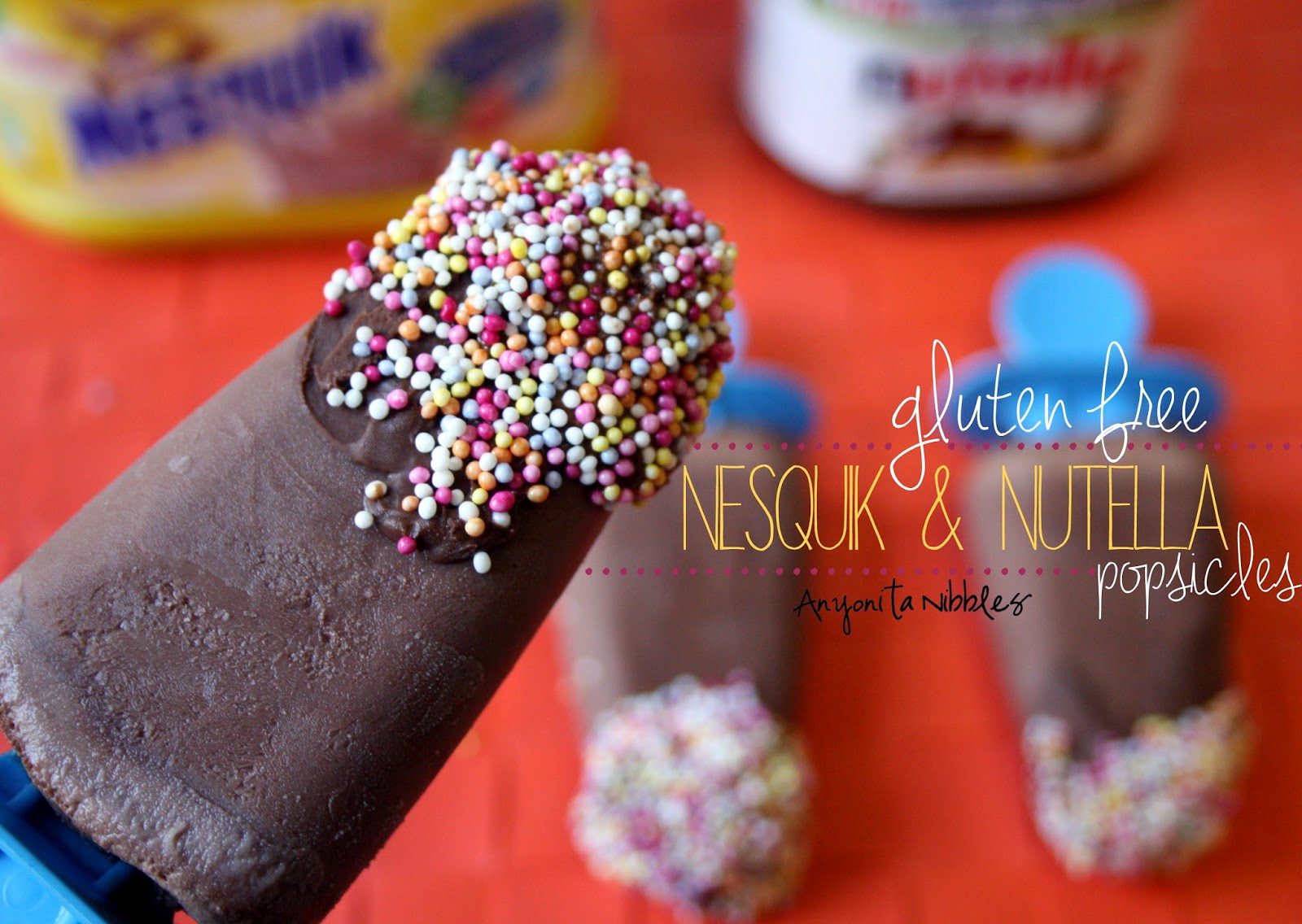 Gluten Free Nesquik & Nutella Popsicles by Anyonita Nibbles