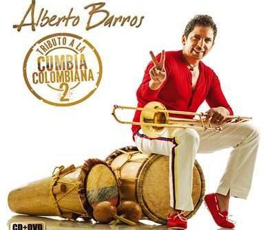descargar Alberto Barros – Tributo A La Cumbia Colombiana 2 [2012]