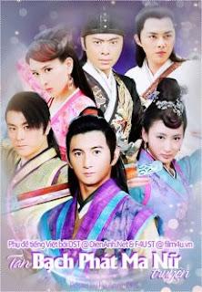 Tân Bạch Phát Ma Nữ (2013) 40 Tập [lồng Tiếng] - 2013