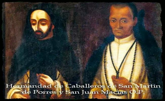 Hermandad de Caballeros de San Martín de Porres y San Juan Macias O.P.