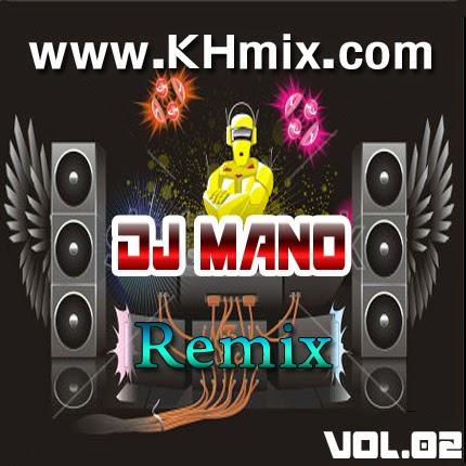 [Album Mix] DJ Ma No Remix Vol 02 | Khmer Mix 2014