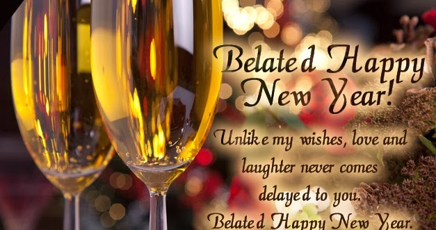 belated happy new year 2014 greetings
