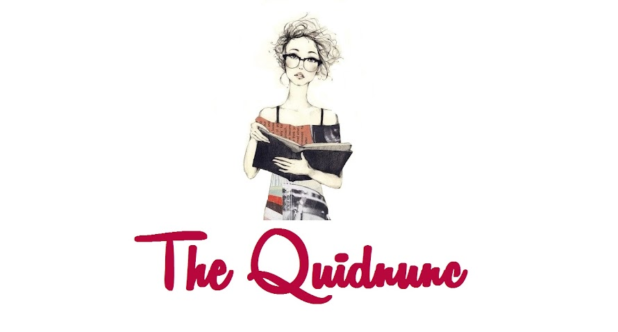 The Quidnunc