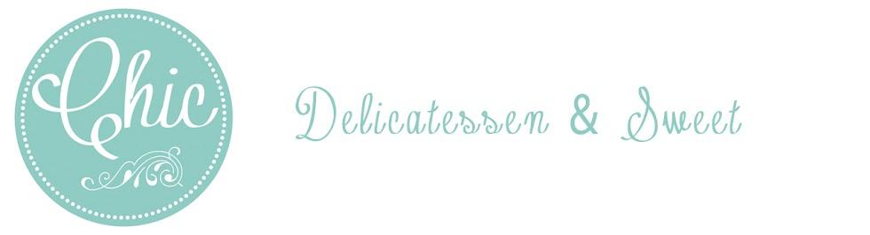 Chic Delicatessen & Sweet
