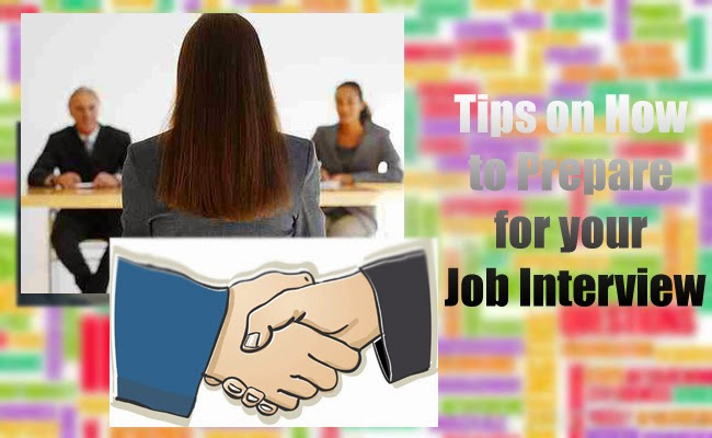 Tips on How to Prepare for your Job Interview