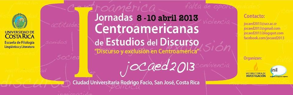 I Jornadas Centroamericanas de Estudios del Discurso: Discurso y exclusión en Centroamérica
