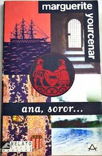 ana, soror... Marguerite Yourcenar