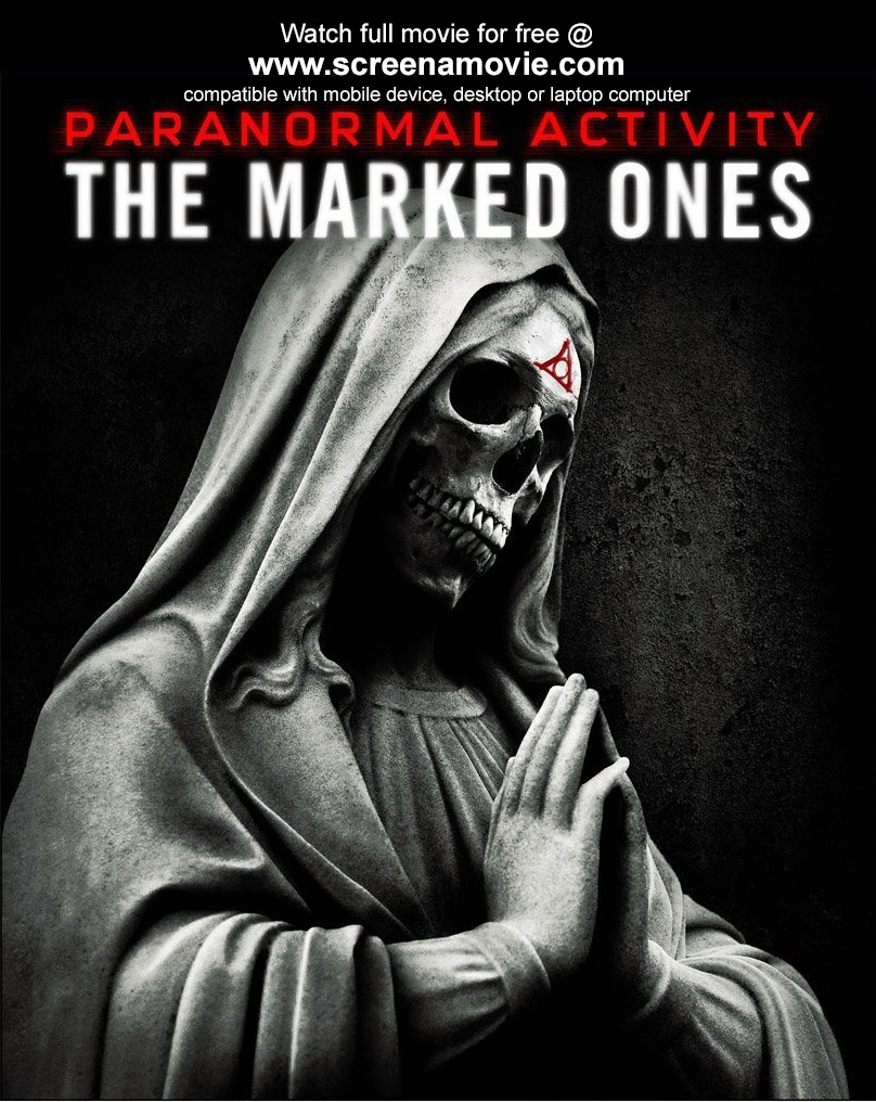 Paranormal Activity The Marked Ones_@screenamovie