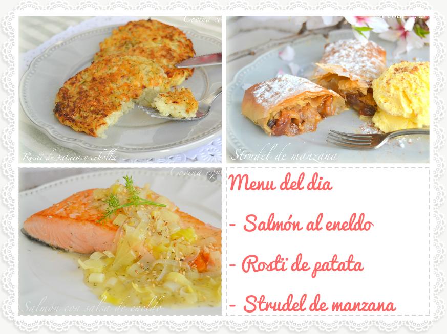 Menú del día, salmón al eneldo con rosti de patata y strudel de manzana. Receta fácil, saludable, casera y rápida