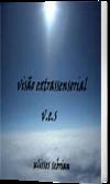 V.E.S. - visão extrassensorial. Romance policial com suspense e mistérios da alma e da mente.