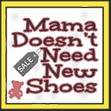 Mama Doesn't Need New Shoes