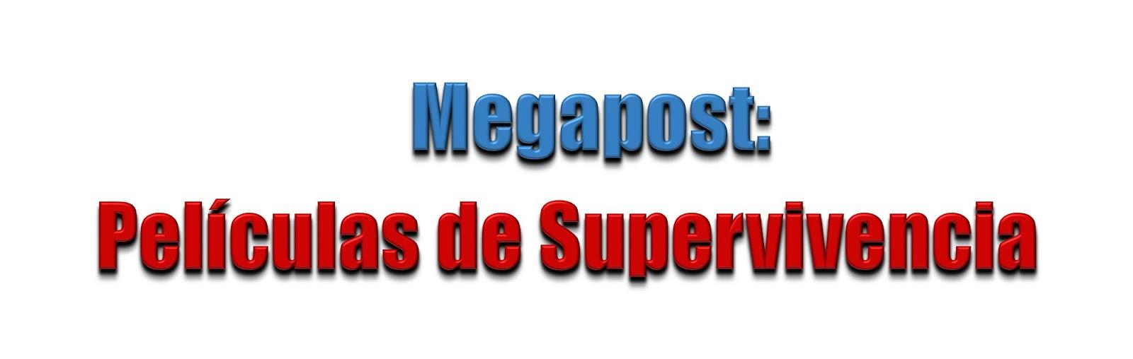Megapost Películas de Supervivencia y Novela