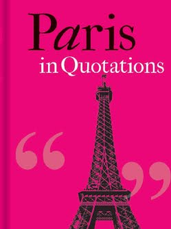 PARIS IN QUOTATIONS (EXCERPT)