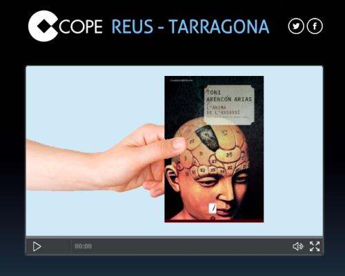 'L'ànima de l'assassí', de Toni Arencón Arias - Entrevista a Cadena Cope Tarragona, per Mònica Carrasco