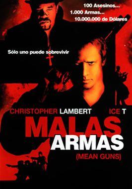 Malas Armas (Mean Guns) Poster